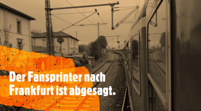 Update: Absage Fansprinterfahrt Frankfurt